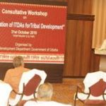 Odisha to prepare a road map for tribal development, workshop on ITDA reorientation