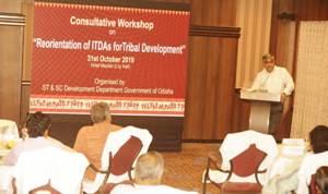 Odisha to prepare a road map for tribal development, workshop on ITDA reorientation