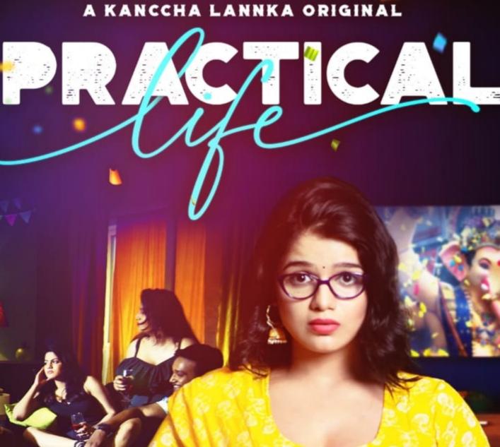 Kanccha Lannka's new web series Practical Life